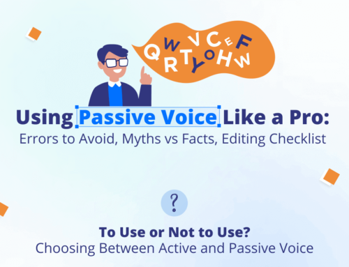 Using Passive Voice Like a Pro: Errors to Avoid, Myths vs Facts, Editing Checklist