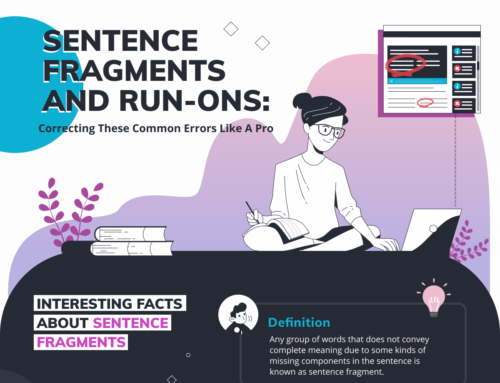 Run ons and Sentence Fragments: Fixing These Errors Like a Pro